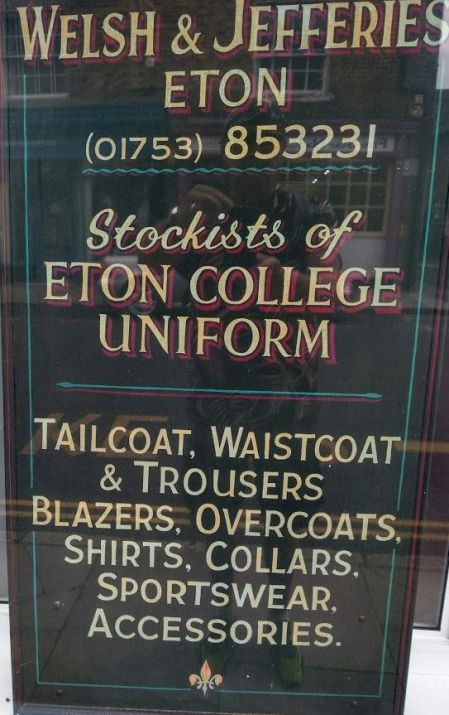 The Eton school uniform - a sign seen by me in a shop window